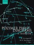 Polymer Phase Diagrams A Textbook