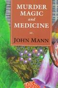 Murder,magic,+medicine