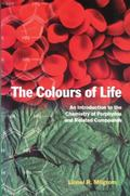 Colours of Life An Introduction to the Chemistry of Porphyrins and Related Compounds