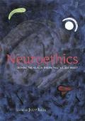 Neuroethics Defining the Issues in Theory, Practice And Policy