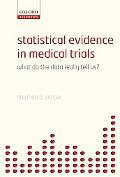 Statistical Evidence in Medical Trials What Do They Really Tell Us?