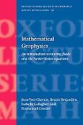 Mathematical Geophysics An Introduction to Rotating Fluids and The Navier-Stokes Equations