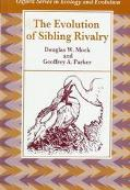 Evolution of Sibling Rivalry