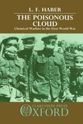 Poisonous Cloud Chemical Warfare in the First World War