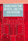 Semiconductor Devices, Circuits and Systems