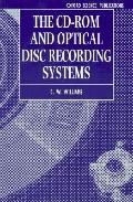 CD-ROM and Optical Disc Recording Systems
