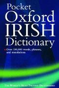 Pocket Oxford Irish Dictionary Bearla-Gaeilge/Gaeilge-Bearla  English-Irish/Irish-English