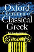 Oxford Grammar of Classical Greek - James Morwood - Paperback