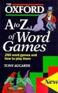 Oxford a to Z of Word Games - Tony Augarde - Hardcover