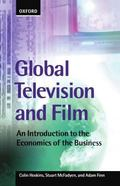 Global Television and Film An Introduction to the Economics of the Business