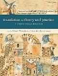 Translation:Theory And Practice A Historical Reader