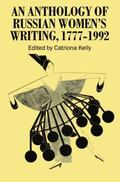 Anthology of Russian Women's Writing, 1777-1992