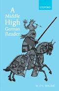 Middle High German Reader With Grammar, Notes and Glossary