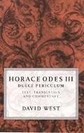 Horace Odes III Dulce Periculum