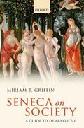 Seneca on Society : A Guide to de Beneficiis