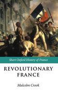 Revolutionary France 1788-1880
