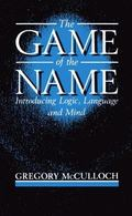 Game of the Name Introducing Logic, Language, and Mind
