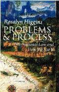 Problems and Process International Law and How We Use It