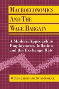 Macroeconomics and the Wage Bargain A Modern Approach to Employment, Inflation, and the Exch...