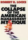 Collapse of the American Management Mystique