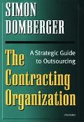 Contracting Organization A Strategic Guide to Outsourcing
