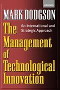 Management of Technological Innovation An International and Strategic Approach