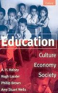 Education Culture, Economy, and Society