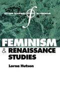 Feminism and Renaissance Studies