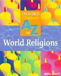 The Oxford Children's A-Z of World Religions 2004 (Oxford Childrens A-Z  Series)
