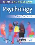 IB Psychology Course Companion: International Baccalaureate Diploma Programme