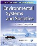 IB Environmental Systems and Societies Course Companion: International Baccalaureate Diploma...