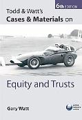 Todd & Watt's Cases & Materials on Equity and Trusts