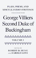 Plays, Poems, and Miscellaneous Writings Associated With George Villiers, Second Duke of Buc...