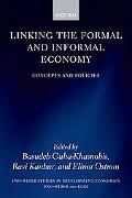 Linking the Formal And Informal Economy Concepts And Policies