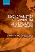Beyond Varieties of Capitalism Conflict, Contradictions, and Complementarities in the Europe...