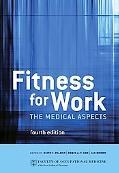 Fitness for Work The Medical Aspects