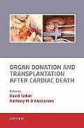 Organ Donation and Transplantation after Cardiac Death