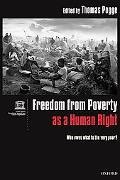 Freedom from Poverty As a Human Right Who Owes What to the Very Poor?