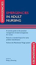 Emergencies in General Adult Nursing