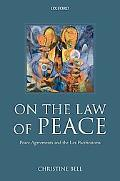 On the Law of Peace Legal Aspects of Peace Agreements