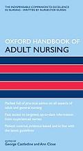 Oxford Handbook of Adult Nursing (Oxford Handbooks in Nursing)