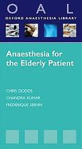 Anaesthesia in the Elderly Patient