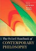 The Oxford Handbook of Contemporary Philosophy
