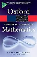 A Concise Oxford Dictionary of Mathematics