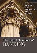 The Oxford Handbook of Banking (Oxford Handbooks in Finance)