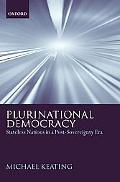 Plurinational Democracy Stateless Nations in a Post-Sovereignty Era