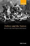 Politics and the Nation Britain in the Mid-Eighteenth Century