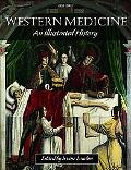 Western Medicine: An Illustrated History