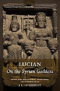 Lucian On the Syrian Goddess
