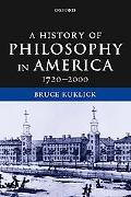 History of Philosophy in America 1720-2000